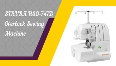 SIRUBA HSO-747D Overlock Sewing Machine