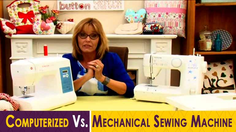 Mechanical Vs. Computerized Sewing Machine
