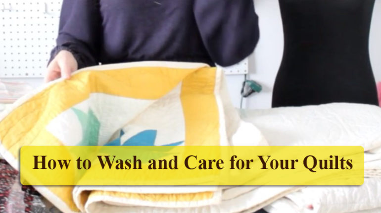 How to Wash and Care Quilts